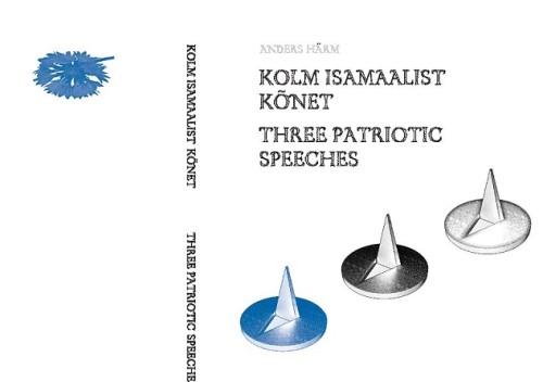 """Anders Härmi raamatu """"Kolm isamaalist kõnet"""" kaanekujundus"""