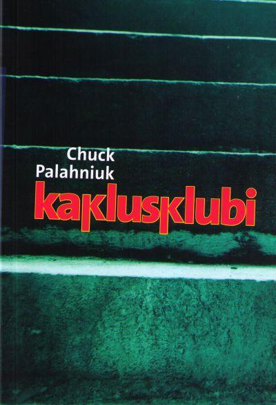 Eestikeelsena jäid Chuck Palahniuki teosed tegelikult suhteliselt tähelepanuta –igrekid olid neid inglise keeles juba lugenud!