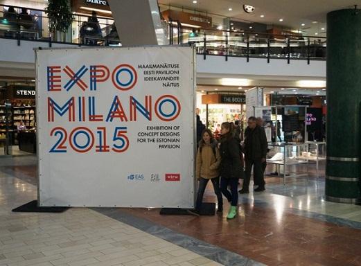 Näituse plakat Viru keskuses. Allikas: World Expo Milano 2015 Eesti esindus.