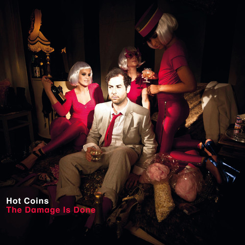 Review: Hot Coins – The Damage Is Done