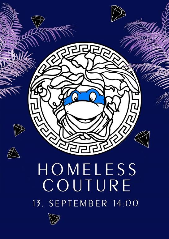 Homeless Couture'i täika plakat