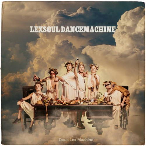 Plaadiarvustus_Lexsoul_Dancemachine_Deus_Lex_Machina