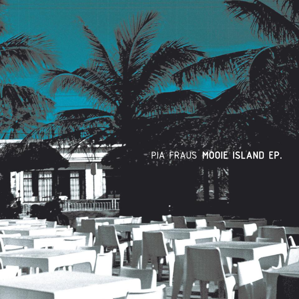 "Pia Fraus ""Mooie Island"" EP"