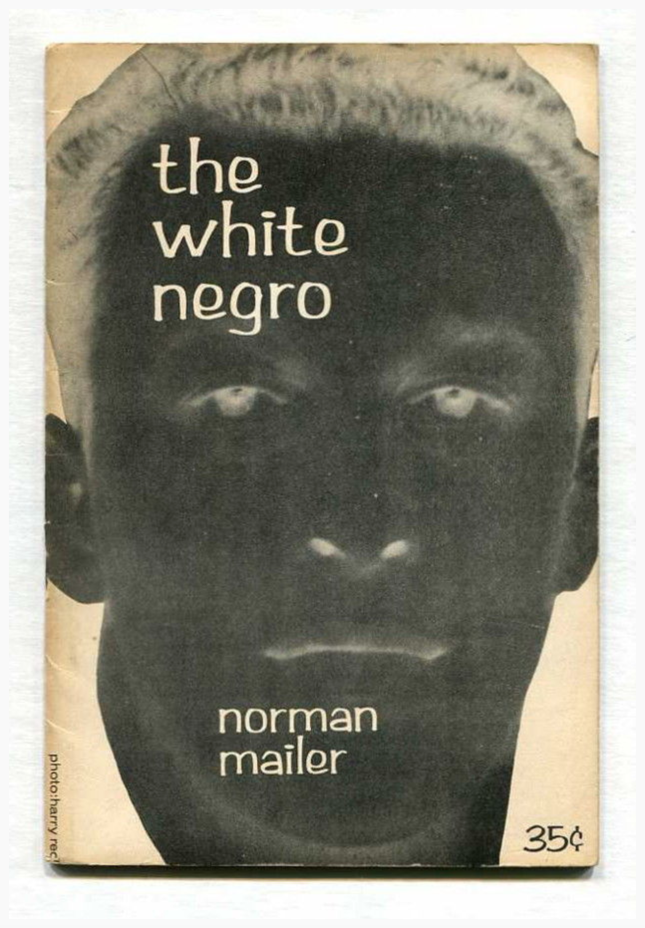 "Norman Maileri ""The White Negro: Superficial Reflections On The Hipster"" kaas.  Allikas: Biblio"