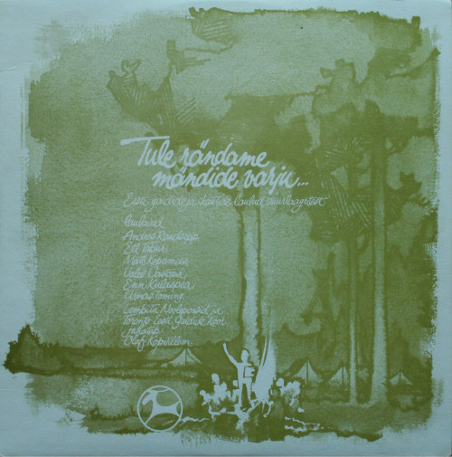 """""""Tule, rändame mändide varju..."""" (Reindeer Records, 1972)"""