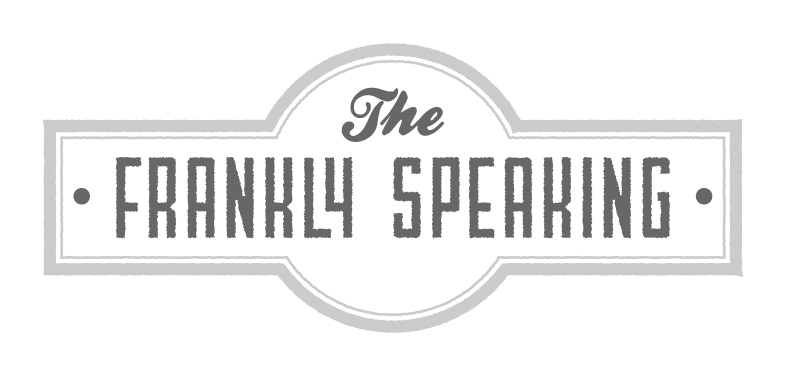 The Frankly Speaking