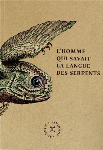 """""""Mees kes teadis ussisõnu"""" (""""L'homme qui savait la langue des serpents"""")"""