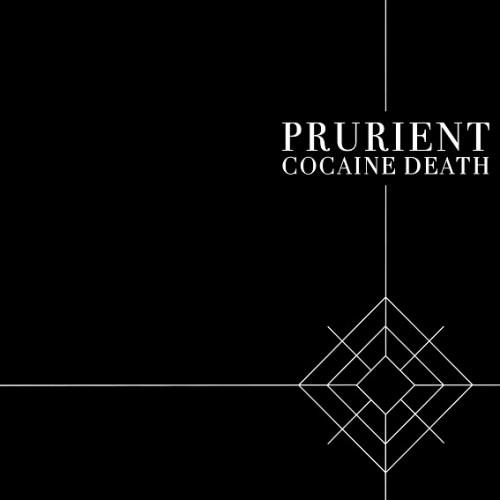 Prurient_Cocaine Death