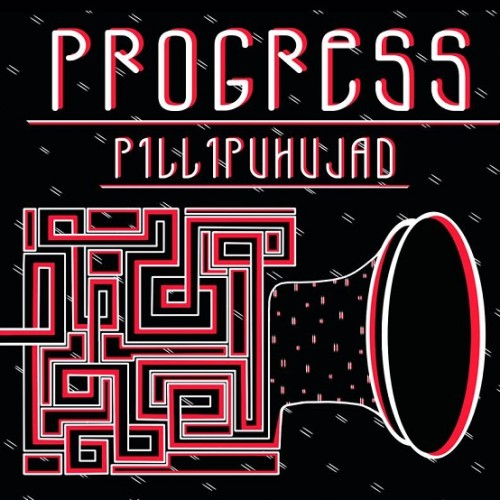 progress_pillipuhujad_kaas