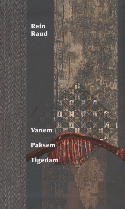 rein raud_vanem paksem tigedam