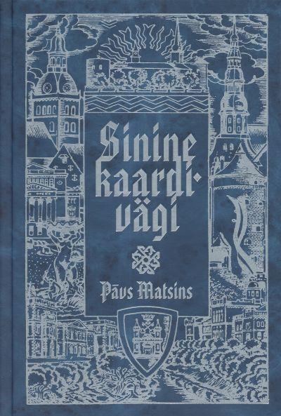 Sinine kaardivägi_Paavo Matsin_kaas