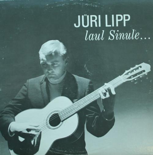 """Jüri Lipp. """"Laul Sinule…"""" (1968)"""